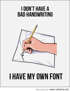 BAD HANDWRITING!